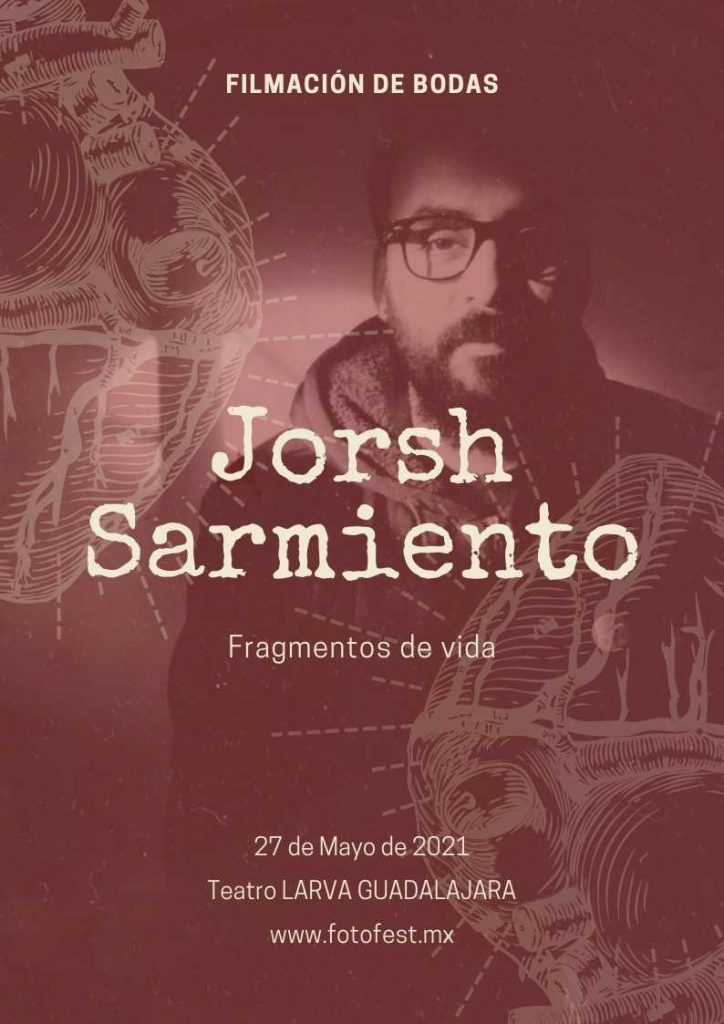 Fragmentos de vida. Curso presencial de video con Jorsh Sarmiento
